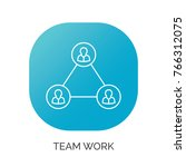 team work vector thin line icon | Shutterstock .eps vector #766312075