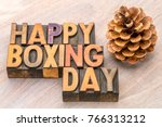 happy boxing day word abstract... | Shutterstock . vector #766313212