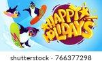 happy holidays cartoon vector... | Shutterstock .eps vector #766377298