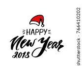 happy new year 2018 phrase.... | Shutterstock .eps vector #766410202
