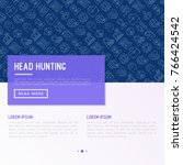 head hunting concept with thin... | Shutterstock .eps vector #766424542