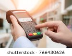 hand using credit card payment...   Shutterstock . vector #766430626