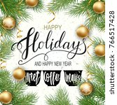 holidays greeting card for... | Shutterstock .eps vector #766517428