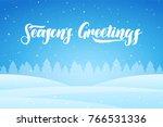 vector illustration  snowy... | Shutterstock .eps vector #766531336