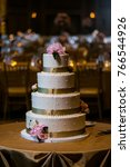 wedding cake at reception | Shutterstock . vector #766544926