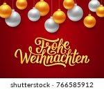 frohe weihnachten deutsch merry ... | Shutterstock .eps vector #766585912