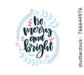 vector hand written christmas... | Shutterstock .eps vector #766644976