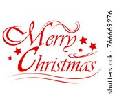 merry christmas text... | Shutterstock . vector #766669276