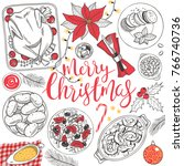 hand drawn christmas food... | Shutterstock .eps vector #766740736