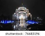 St. Sava Temple At Night ...