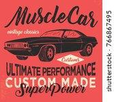 vintage american muscle car... | Shutterstock .eps vector #766867495
