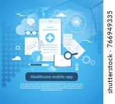 healthcare mobile app template... | Shutterstock .eps vector #766949335