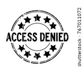 grunge black access denied with ... | Shutterstock .eps vector #767011072