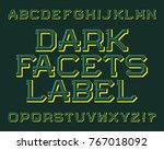 dark facets label typeface.... | Shutterstock .eps vector #767018092