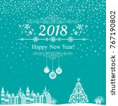 2018 happy new year greeting... | Shutterstock .eps vector #767190802