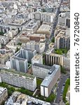 Center of Paris from the heights. The roofs of modern houses and streets. Urban scene. - stock photo