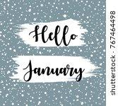 hello january winter vector...   Shutterstock .eps vector #767464498