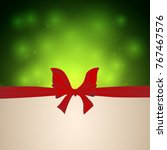 christmas festive background...   Shutterstock .eps vector #767467576