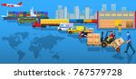 global logistics network. flat... | Shutterstock .eps vector #767579728