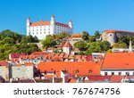 beautiful view on bratislava... | Shutterstock . vector #767674756