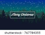 merry christmas landscape.... | Shutterstock .eps vector #767784355