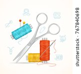 sewing and needlework tools... | Shutterstock .eps vector #767840698