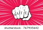 punch fist with hate message | Shutterstock .eps vector #767935642