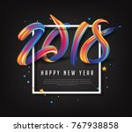 2018  new year calligraphy with ... | Shutterstock .eps vector #767938858
