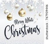 festive postcard. merry white... | Shutterstock .eps vector #767939446