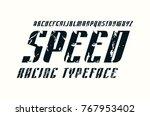decorative italic sans serif... | Shutterstock .eps vector #767953402