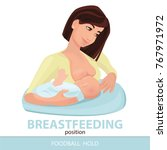 breastfeeding position. mother... | Shutterstock .eps vector #767971972