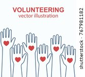 volunteering concept. raised... | Shutterstock .eps vector #767981182