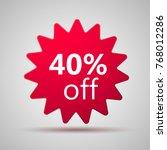 40  offer discount label. sale... | Shutterstock .eps vector #768012286