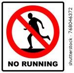 do not run  prohibition sign....   Shutterstock .eps vector #768046372