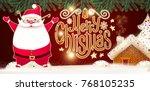 smiling santa claus. christmas... | Shutterstock .eps vector #768105235