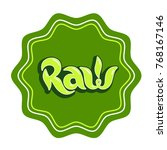 raw lettering label isolated....