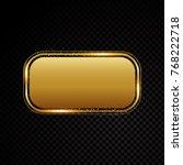 vector gold rectangle frame... | Shutterstock .eps vector #768222718