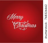 merry christmas. red background.... | Shutterstock .eps vector #768326662