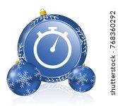 stopwatch blue christmas balls... | Shutterstock . vector #768360292