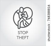 stop theft line icon. graphic... | Shutterstock .eps vector #768388816