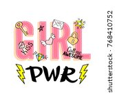 girl power lettering with girly ... | Shutterstock .eps vector #768410752