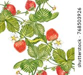 strawberry leaves with flowers... | Shutterstock . vector #768503926