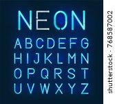 glowing neon typeface. vector... | Shutterstock .eps vector #768587002