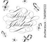 merry christmas lettering  and...   Shutterstock .eps vector #768589222