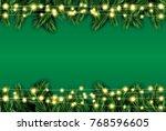 fir branch with neon lights on... | Shutterstock . vector #768596605