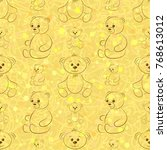cartoon teddy bears  seamless... | Shutterstock . vector #768613012
