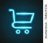 market basket symbol neon light ... | Shutterstock .eps vector #768619156