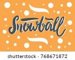text snowball vector... | Shutterstock .eps vector #768671872