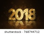 happy new year 2018. vector new ... | Shutterstock .eps vector #768744712