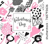 valentines day hand drawn card... | Shutterstock .eps vector #768793636